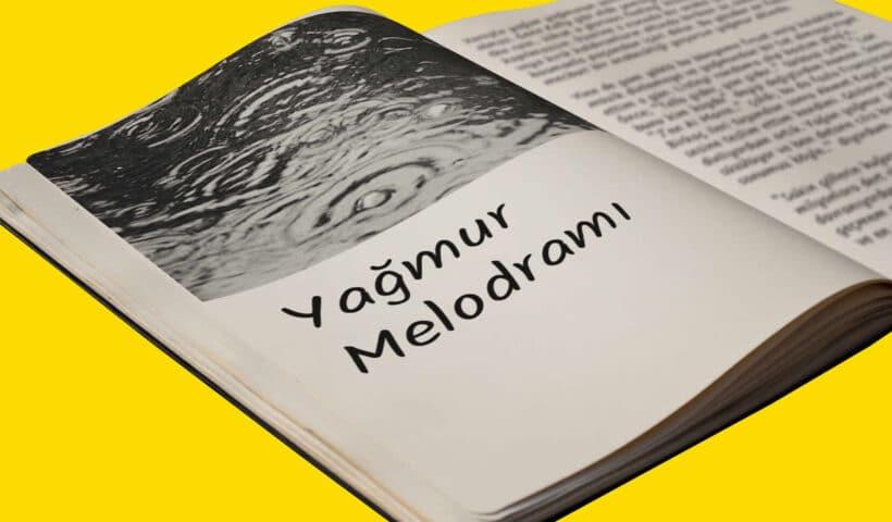 Yağmur Melodramı